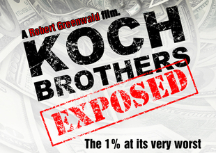 koch brothers exposed - the 1% at its very worst